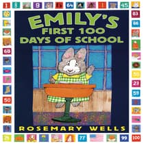Emily's First 100 Days of School by Rosemary Wells audiobook