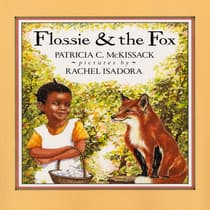 Flossie and the Fox by Patricia McKissack audiobook