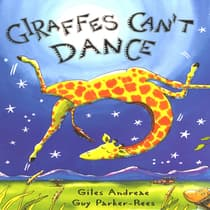 Giraffes Can't Dance by Giles  Andreae audiobook