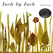 Inch by Inch by Leo Lionni audiobook
