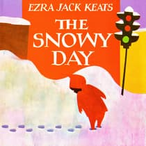 The Snowy Day by Ezra Jack Keats audiobook