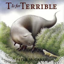 T Is for Terrible by Peter McCarty audiobook