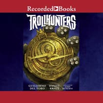 Trollhunters by Guillermo del Toro audiobook