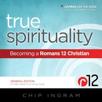 True Spirituality by Chip Ingram audiobook