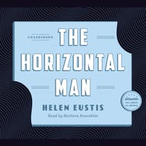 The Horizontal Man by Helen Eustis audiobook