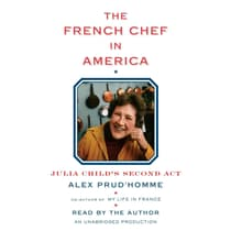 The French Chef in America by Alex Prud'homme audiobook