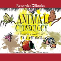 Animal Grossology by Sylvia Branzei audiobook
