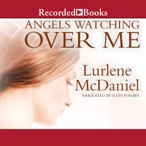 Angels Watching Over Me by Lurlene McDaniel audiobook