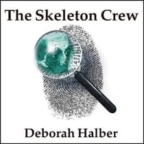 The Skeleton Crew by Deborah Halber audiobook