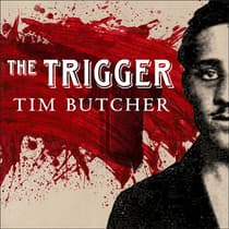 The Trigger by Tim Butcher audiobook
