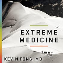 Extreme Medicine by MD Fong audiobook