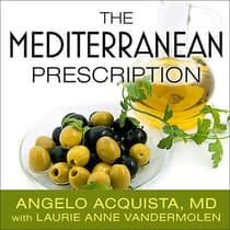 The Mediterranean Prescription by Angelo Acquista audiobook