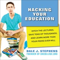 Hacking Your Education by Dale J. Stephens audiobook