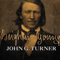 Brigham Young by John G. Turner audiobook