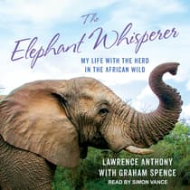 The Elephant Whisperer by Lawrence Anthony audiobook