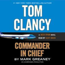 Tom Clancy Commander in Chief by Mark Greaney audiobook