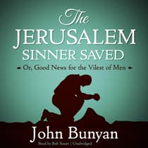 The Jerusalem Sinner Saved by John Bunyan audiobook