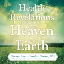 Health Revelations from Heaven and Earth by Tommy Rosa audiobook