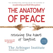 The Anatomy of Peace, Expanded Second Edition by the Arbinger Institute audiobook