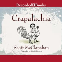 Crapalachia by Scott McClanahan audiobook