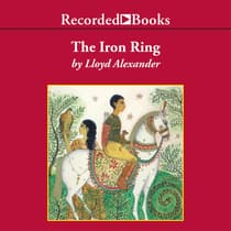 The Iron Ring by Lloyd Alexander audiobook