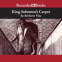 King Solomon's Carpet by Barbara Vine audiobook