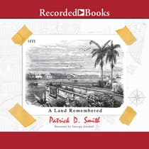 A Land Remembered by Patrick Smith audiobook
