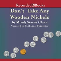 Don't Take Any Wooden Nickels by Mindy Starns Clark audiobook