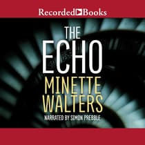 The Echo by Minette Walters audiobook