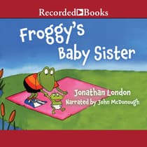 Froggy's Baby Sister by Jonathan London audiobook