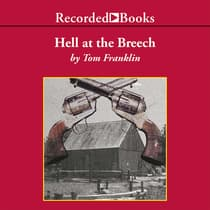 Hell at the Breech by Tom Franklin audiobook