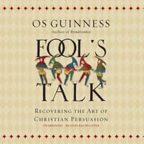 Fool's Talk by Os Guinness audiobook