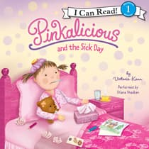Pinkalicious and the Sick Day by Victoria Kann audiobook