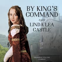 By King's Command by Linda Lea Castle audiobook