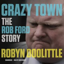 Crazy Town by Robyn Doolittle audiobook