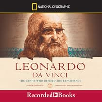 Leonardo da Vinci: The Genius Who Defined the Renaissance by John Phillips audiobook