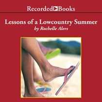 Lessons of a Lowcountry Summer by Rochelle Alers audiobook