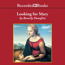 Looking for Mary by Beverly Donofrio audiobook