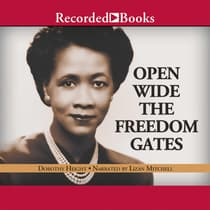 Open Wide the Freedom Gates by Dorothy Height audiobook