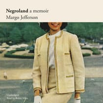 Negroland by Margo Jefferson audiobook