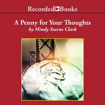 A Penny for Your Thoughts by Mindy Starns Clark audiobook