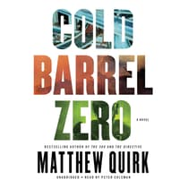 Cold Barrel Zero by Matthew Quirk audiobook