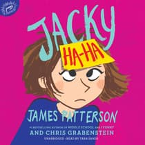 Jacky Ha-Ha by James Patterson audiobook
