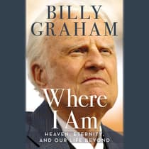 Where I Am by Billy Graham audiobook