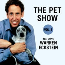 The Pet Show, Vol. 1 by Warren Eckstein audiobook