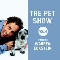 The Pet Show, Vol. 4 by Warren Eckstein audiobook