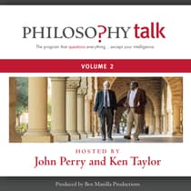 Philosophy Talk, Vol. 2 by John Perry audiobook