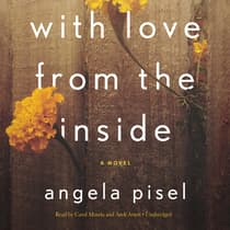 With Love from the Inside by Angela Pisel audiobook