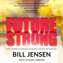 Future Strong by Bill Jensen audiobook