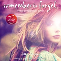 Remember to Forget, Revised and Expanded Edition by Ashley Royer audiobook